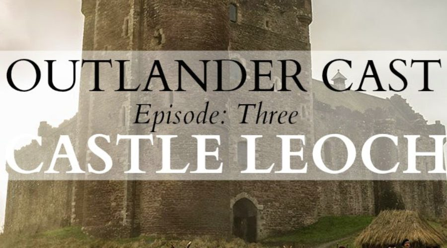 Outlander Cast: Castle Leoch – Episode 3