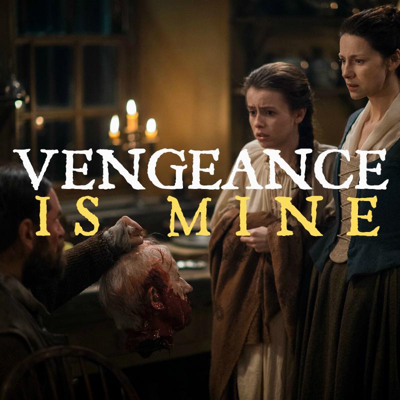 Outlander Cast: Vengeance Is Mine – Episode 64