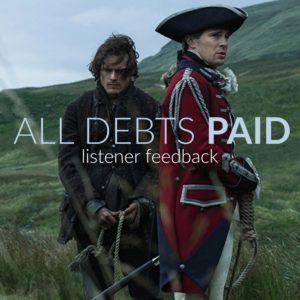 Outlander Cast All Debts Paid Listener Feedback
