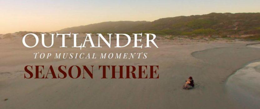 Top 10 Musical Moments of Outlander Season 3