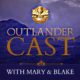 Outlander Cast:  Pilot – Episode 1 : A Podcast Dedicated to Outlander on Starz
