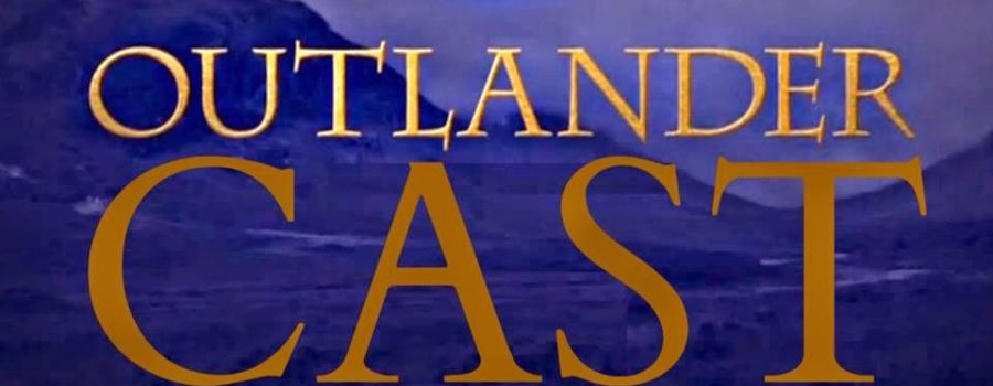 Outlander Cast:  Pilot – Episode 1 : A Podcast Dedicated to Outlander on Starz