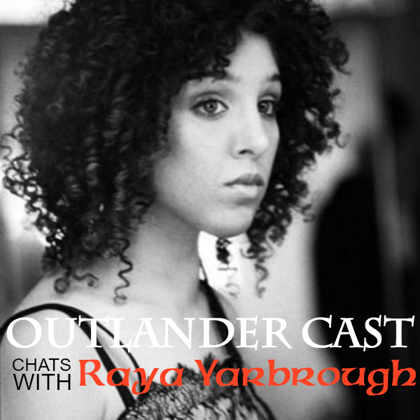 Outlander Cast Chats w/Outlander Vocalist Raya Yarbrough – Episode 37