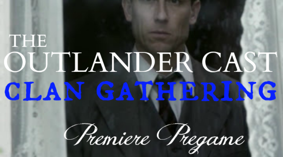 Outlander Cast: The Clan Gathering – LIVE STREAM – Season 2 Premiere Pregame Show – Episode 42*