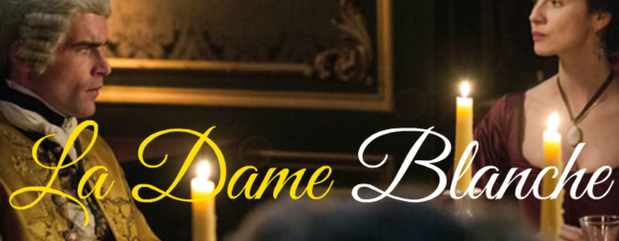 Outlander Cast: La Dame Blanche – Listener Feedback – Episode 51