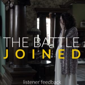 The Battle Joined Listener Feedback Podcast episode 89