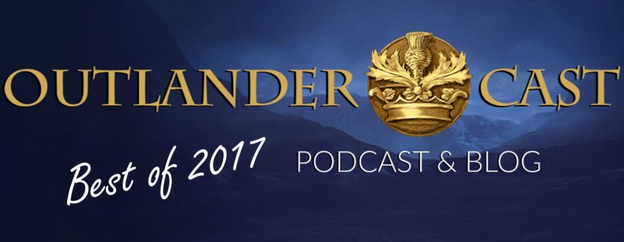 Year in Review: Our Staff's Favorite Outlander Posts of 2017
