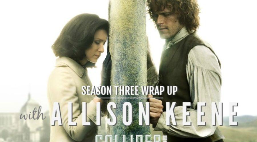 aLLISON KEENE OUTLANDER COLLIDER SEASON THREE WRAP UP