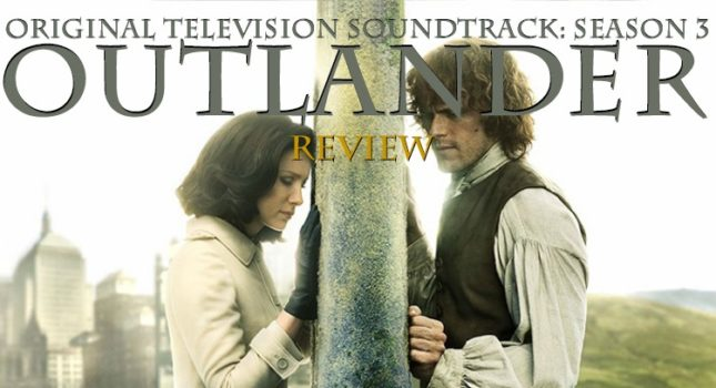 Outlander Season 3 TV Soundtrack Review: A Little Madness is Key