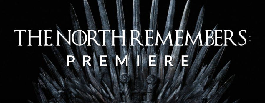 BONUS EPISODE: The North Remembers – Premiere
