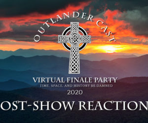Outlander Cast virtual finale party post show reactions