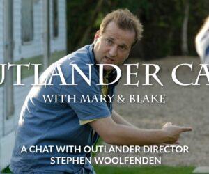 Outlander Director Stephen Woolfenden
