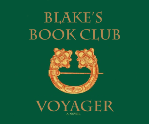 Blake's Book Club: Voyager - The Corbies' Feast