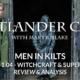Outlander Cast: Men In Kilts: Episode 4 – Witchcraft & Superstition